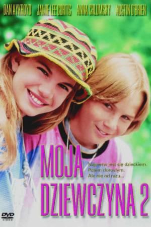 Film Moja dziewczyna 2 online