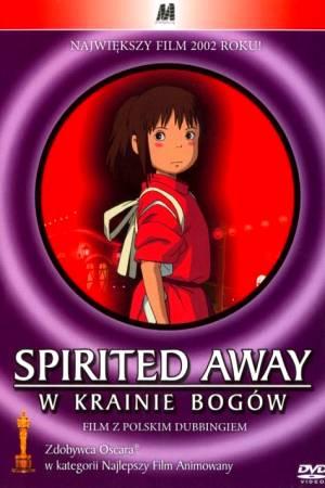 Film Spirited Away: W krainie Bogów online