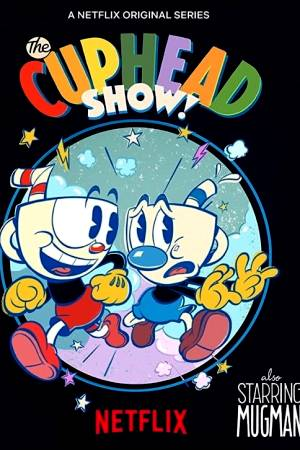 Film The Cuphead Show! online